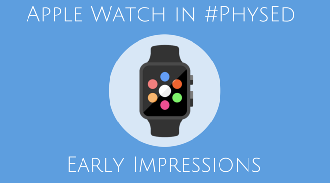 Apple Watch in #PhysEd-2